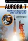 Aurora 7 : The Mercury Space Flight of M. Scott Carpenter - eBook
