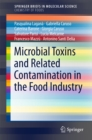 Microbial Toxins and Related Contamination in the Food Industry - eBook