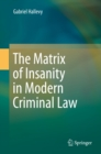 The Matrix of Insanity in Modern Criminal Law - eBook