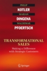 Transformational Sales : Making a Difference with Strategic Customers - eBook