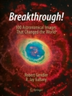 Breakthrough! : 100 Astronomical Images That Changed the World - eBook