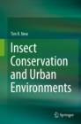 Insect Conservation and Urban Environments - eBook