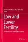 Low and Lower Fertility : Variations across Developed Countries - eBook