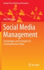 Social Media Management : Technologies and Strategies for Creating Business Value - Book