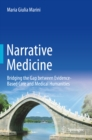 Narrative Medicine : Bridging the Gap between Evidence-Based Care and Medical Humanities - eBook