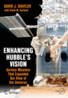Enhancing Hubble's Vision : Service Missions That Expanded Our View of the Universe - eBook