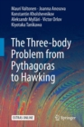 The Three-body Problem from Pythagoras to Hawking - Book