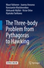 The Three-body Problem from Pythagoras to Hawking - eBook