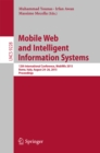 Mobile Web and Intelligent Information Systems : 12th International Conference, MobiWis 2015, Rome, Italy, August 24-26, 2015, Proceedings - eBook