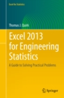 Excel 2013 for Engineering Statistics : A Guide to Solving Practical Problems - eBook