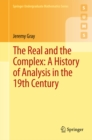 The Real and the Complex: A History of Analysis in the 19th Century - eBook