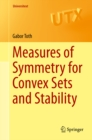 Measures of Symmetry for Convex Sets and Stability - eBook