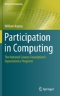 Participation in Computing : The National Science Foundation's Expansionary Programs - Book