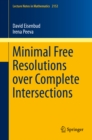 Minimal Free Resolutions over Complete Intersections - eBook