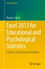 Excel 2013 for Educational and Psychological Statistics : A Guide to Solving Practical Problems - eBook