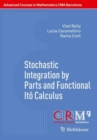 Stochastic Integration by Parts and Functional Ito Calculus - Book