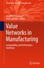 Value Networks in Manufacturing : Sustainability and Performance Excellence - eBook