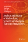 Analysis and Design of Markov Jump Systems with Complex Transition Probabilities - eBook