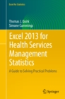 Excel 2013 for Health Services Management Statistics : A Guide to Solving Practical Problems - eBook