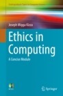 Ethics in Computing : A Concise Module - eBook