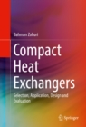 Compact Heat Exchangers : Selection, Application, Design and Evaluation - eBook
