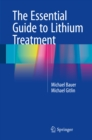 The Essential Guide to Lithium Treatment - eBook