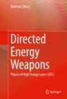 Directed Energy Weapons : Physics of High Energy Lasers (HEL) - eBook