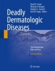 Deadly Dermatologic Diseases : Clinicopathologic Atlas and Text - eBook