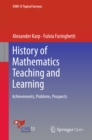 History of Mathematics Teaching and Learning : Achievements, Problems, Prospects - eBook