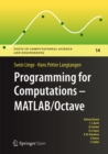 Programming for Computations  - MATLAB/Octave : A Gentle Introduction to Numerical Simulations with MATLAB/Octave - eBook