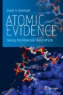Atomic Evidence : Seeing the Molecular Basis of Life - Book