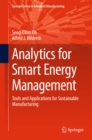Analytics for Smart Energy Management : Tools and Applications for Sustainable Manufacturing - eBook