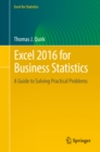Excel 2016 for Business Statistics : A Guide to Solving Practical Problems - eBook