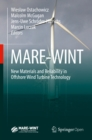 MARE-WINT : New Materials and Reliability in Offshore Wind Turbine Technology - eBook