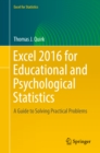 Excel 2016 for Educational and Psychological Statistics : A Guide to Solving Practical Problems - eBook