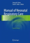Manual of Neonatal Respiratory Care - Book
