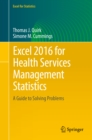 Excel 2016 for Health Services Management Statistics : A Guide to Solving Problems - eBook