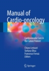 Manual of Cardio-oncology : Cardiovascular Care in the Cancer Patient - Book