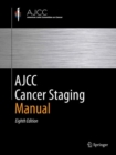 AJCC Cancer Staging Manual - Book
