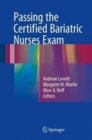 Passing the Certified Bariatric Nurses Exam - Book