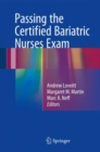 Passing the Certified Bariatric Nurses Exam - eBook