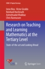 Research on Teaching and Learning Mathematics at the Tertiary Level : State-of-the-art and Looking Ahead - eBook