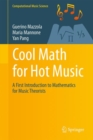 Cool Math for Hot Music : A First Introduction to Mathematics for Music Theorists - eBook