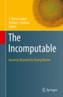 The Incomputable : Journeys Beyond the Turing Barrier - eBook