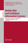 Mobile Web and Intelligent Information Systems : 13th International Conference, MobiWIS 2016, Vienna, Austria, August 22-24, 2016, Proceedings - eBook