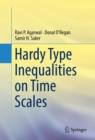 Hardy Type Inequalities on Time Scales - eBook