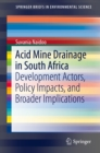 Acid Mine Drainage in South Africa : Development Actors, Policy Impacts, and Broader Implications - eBook