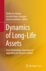 Dynamics of Long-Life Assets : From Technology Adaptation to Upgrading the Business Model - eBook