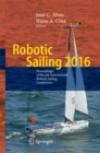 Robotic Sailing 2016 : Proceedings of the 9th International Robotic Sailing Conference - eBook
