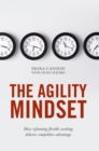 The Agility Mindset : How reframing flexible working delivers competitive advantage - eBook